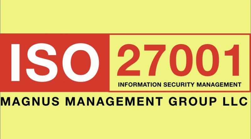 MAGNUS Granted ISO/IEC 27001 Certification